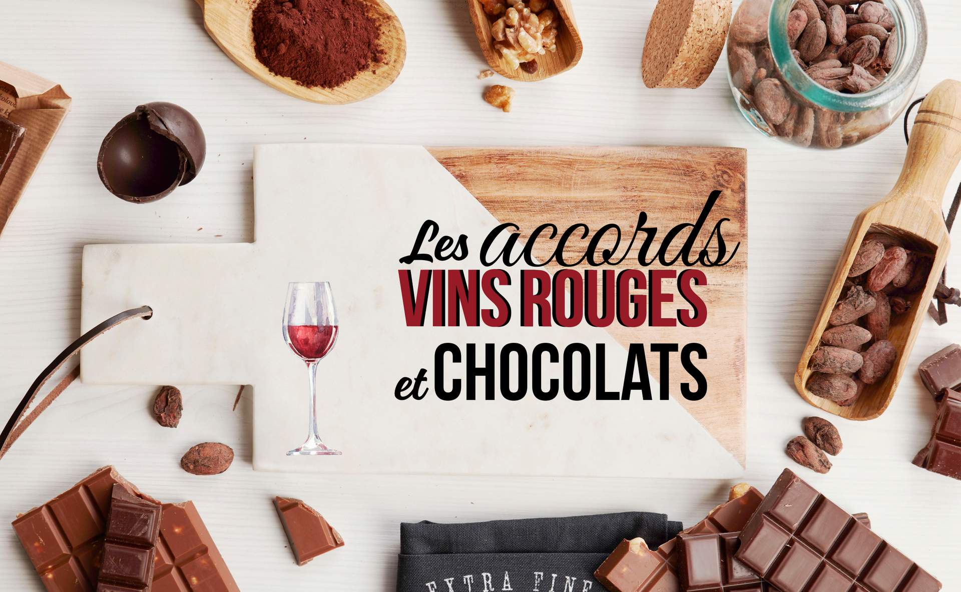 La magie des accords vin rouge et chocolat
