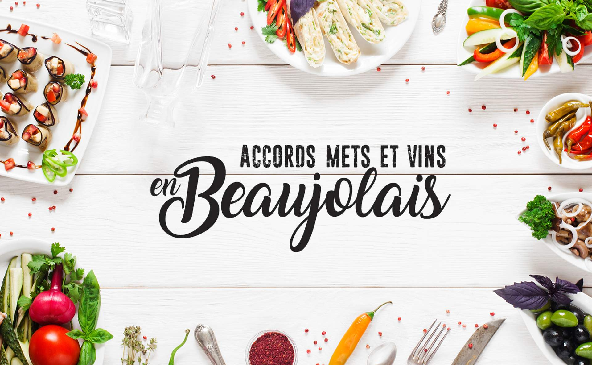 Accords mets et vin en Beaujolais