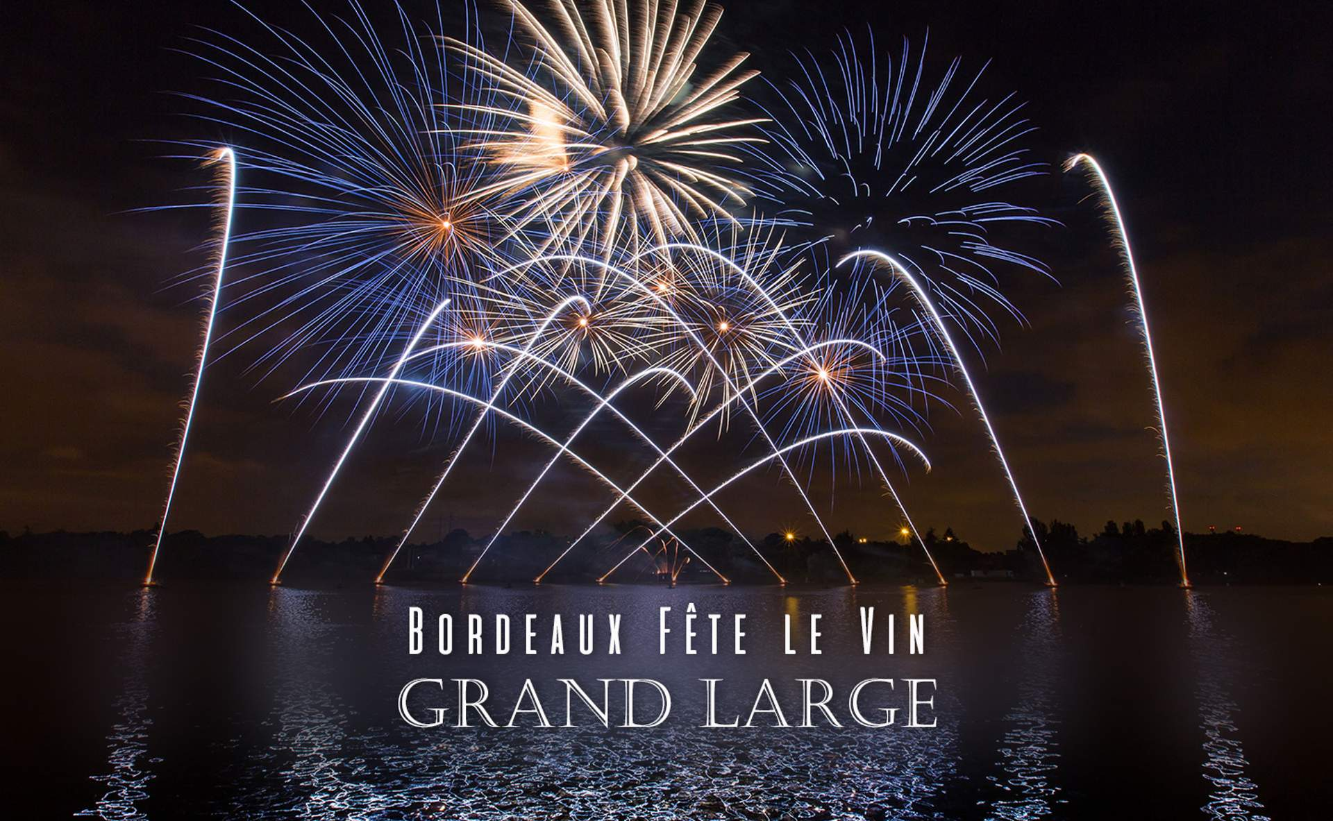 Bordeaux Fête le Vin 2018 : Grand Large