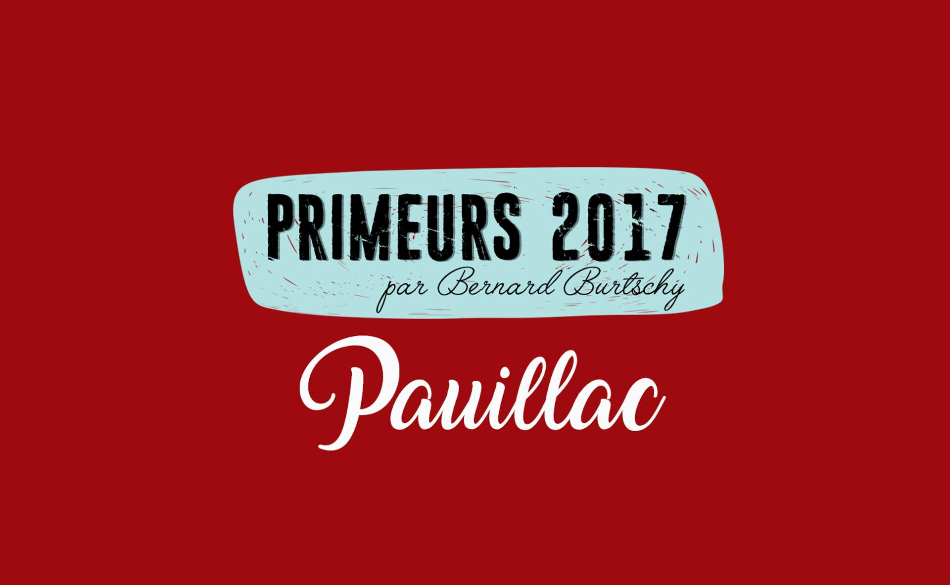 Pauillac 2017 : « Business as usual »